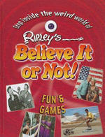Fun and Games :  Fun and Games - Ripley Entertainment, Inc.