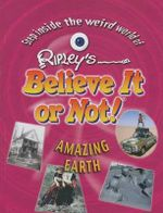Amazing Earth :  Amazing Earth - Ripley Entertainment, Inc.