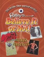 Totally Obsessed :  Totally Obsessed - Ripley Entertainment, Inc.