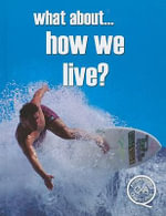 What About... How We Live? :  How We Live - Brian Williams