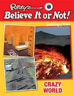 Crazy World - Ripley's Believe It or Not!