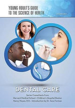 Dental Care : Der Weg Zur Klinischen Diagnose - Autumn Libal
