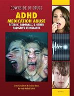 ADHD Medication Abuse : Ritalin, Adderall, & Other Addictive Stimulants - Rosa Waters