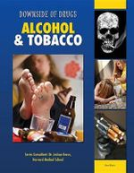 Alcohol & Tobacco : Downside of Drugs - Rosa Waters
