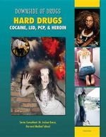 Hard Drugs : Cocaine, LSD, PCP, & Heroin - Celicia Scott