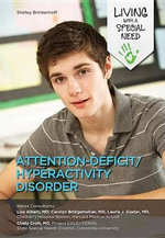 Attention-Deficit/Hyperactivity Disorder : Living with a Special Need - Shirley Brinkerhoff