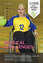 Physical Challenges : Living with a Special Need - Joan Esherick