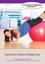 Exercise for Fitness & Weight Loss : Understanding Obesity - Autumn Libal
