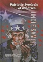Uncle Sam : International Symbol of America - Hal Marcovitz