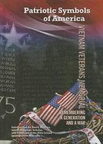 Vietnam Veterans Memorial : Remembering a Generation and a War - Joseph Ferry