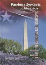 Washington Monument : Memorial to a Founding Father - Hal Marcovitz