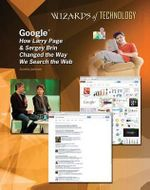 Google : How Larry Page & Sergey Brin Changed the Way We Search the Web - Aurelia Jackson