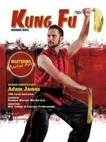 Kung Fu : Winning Ways - Nathan Johnson