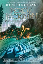 The Battle of the Labyrinth :  Percy Jackson & the Olympians 4 - Rick Riordan