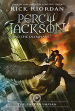 The Last Olympian : Percy Jackson and the Olympians Series : Book 5 - Rick Riordan