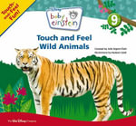 Baby Einstein : Touch and Feel Wild Animals :  Touch and Feel Wild Animals