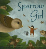 Sparrow Girl - Sara Pennypacker
