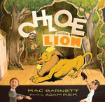 Chloe and the Lion : Brixton Brothers Series : Book 2 - Mac Barnett