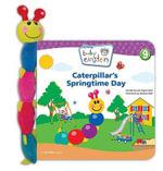 Baby Einstein : Caterpillar's Springtime Day : Disney Baby Einstein - Julie Aigner-Clark