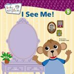 Baby Einstein : I See Me! : A Mirror Board Book