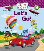 Baby Einstein : Let's Go :  Let's Go