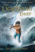 The Percy Jackson and the Olympians: Lightning Thief : The Graphic Novel - Rick Riordan