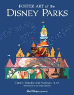 Poster Art of the Disney Parks : Disney Parks Souvenir Book - Daniel Handke