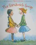 The Sandwich Swap - Kelly DiPucchio