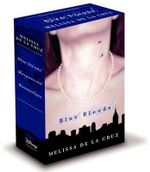 Blue Bloods 3-Book Boxed Set : Blue Bloods / Masquerade / Revelations - Melissa de La Cruz