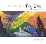 The Art and Flair of Mary Blair : An Appreciation - John Canemaker