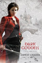 Dark Goddess (a Devil's Kiss Novel) - Sarwat Chadda