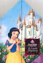 Snow White and The Seven Dwarfs : A Castle Mystery : A Princess Castle Book