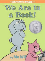 We Are in a Book! : An Elephant and Piggie Book - Mo Willems