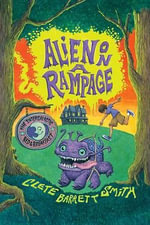 Alien on a Rampage - Clete Barrett Smith