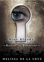 Keys to the Repository : Blue Bloods :  Blue Bloods - Melissa de La Cruz