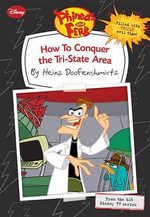 How to Conquer the Tri-State Area - Heinz Doofenshmirtz