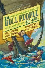 The Doll People, Book 4 the Doll People Set Sail - Ann M Martin