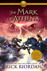 The Heroes of Olympus - Book Three : Mark of Athena - Rick Riordan
