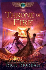 The Throne of Fire : Throne of Fire - Rick Riordan