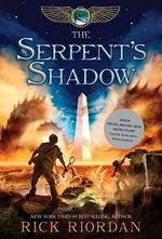 The Serpent's Shadow : Serpent's Shadow - Rick Riordan