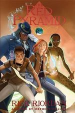 The Red Pyramid : The Graphic Novel - Rick Riordan