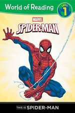 This Is Spider-Man Level 1 Reader : Marvel Heroes of Reading - Level 1 - Thomas Macri