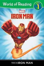 This is Iron Man : Marvel Heroes of Reading - Level 1 - Thomas Macri