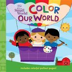 Color Our World : Color Our World - Elle D Risco