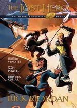 Heroes of Olympus, Book One the Lost Hero : The Graphic Novel - Robert Venditti