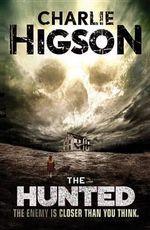 The Hunted (an Enemy Novel) : Enemy Novel - Charlie Higson