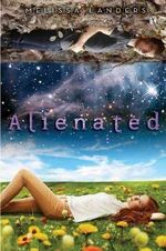 Alienated : Alienated - Melissa Landers