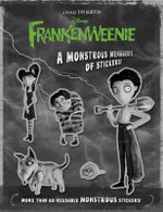 Frankenweenie : a Monstrous Menagerie of Stickers! - Tim Burton