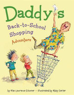 Daddy's Back-To-School Shopping Adventure - Alan Lawrence Sitomer
