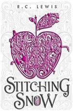 Stitching Snow - R. C. Lewis